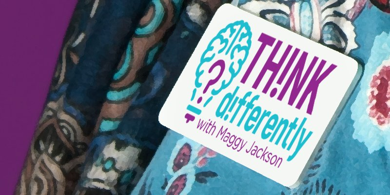 Think Differently with Maggy Jackson undergoes a rebrand