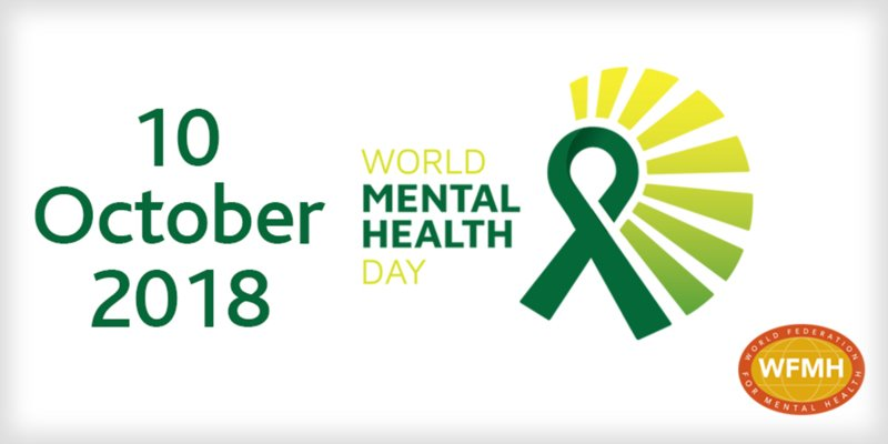 World Mental Health Day – 10th October 2018